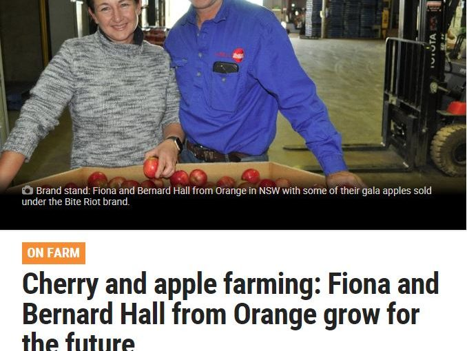 Media Source: Weekly Times: Cherry and apple farming: Fiona and Bernard Hall from Orange grow for the future
